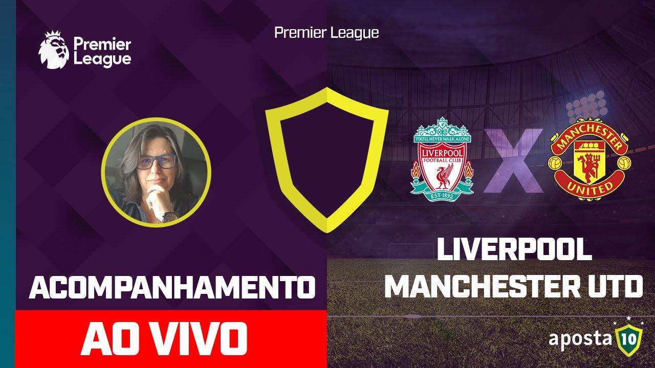 Liverpool X Manchester United Ao Vivo Premier League Acompanhamento Com Palpite Youtube