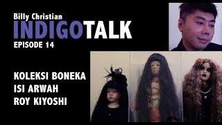 Video IndigoTalk #14 KOLEKSI BONEKA ISI ARWAH download MP3, 3GP, MP4, WEBM, AVI, FLV Mei 2018