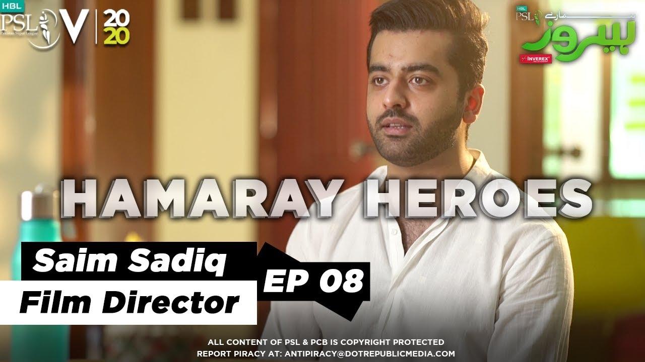 HBL PSL HAMARAY HEROES Powered By Inverex | Ep 8 | Saim Sadiq