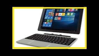 RCA Cambio 10.1 Windows 2 in 1 tablet user reviews for 2017 by BuzzFresh News