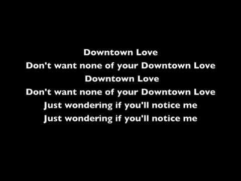 G Eazy Quotes About Love : Eazy Downtown Love ft John Michael Rouchell Lyric Video - YouTube