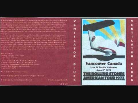 Rolling Stones - Loving Cup - Vancouver - June 3 ,1972