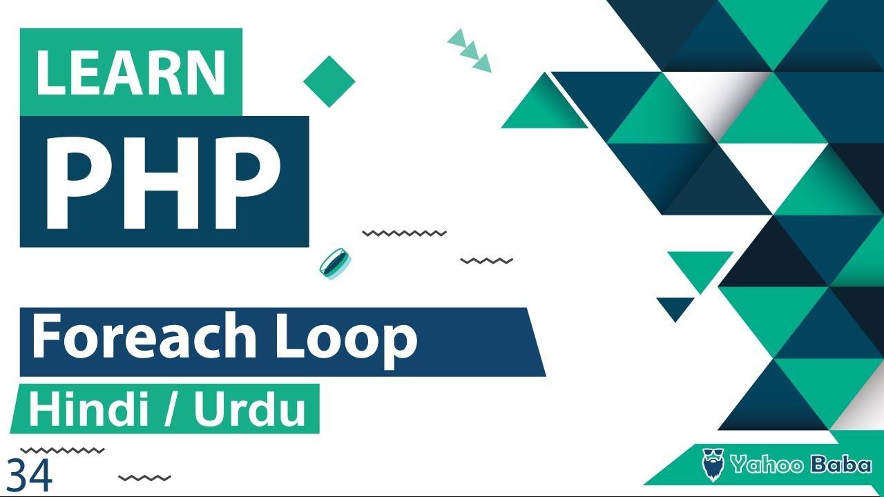 PHP Foreach Loop Tutorial in Hindi / Urdu