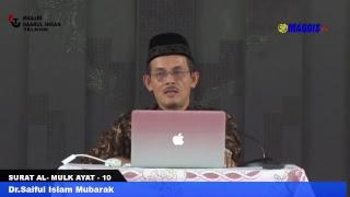 KAJIAN RUTIN Tadabbur Surat Al-Mulk AYAT KE - 10 DAN 11 live MASJID DAARUL IHSAN TELKOM BANDUNG