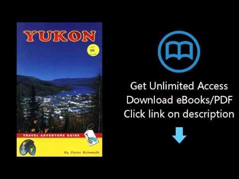 Download Yukon- Travel Adventure Guide (ITMB Travel Adventure Guides) PDF