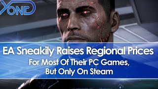 EA Sneakily Raises Regional Prices For Most Of Their PC Games, But Only On Steam