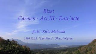 Скачать Bizet Carmen Act III Entr Acte