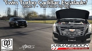 First Fly By! Twin Turbo Cadillac Escalade - More Test driving (Video 7)