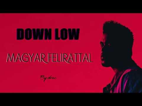 The Weeknd - Down Low magyar felirattal