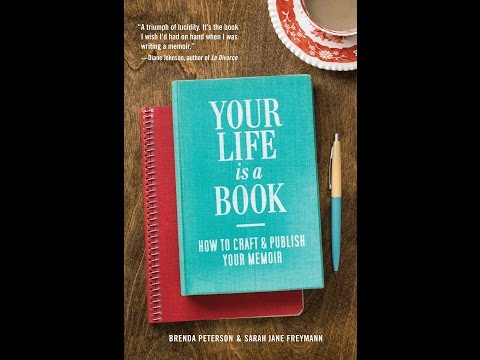 Your Life Is Book How To Craft And Publish Your Memoir With Memoirist Brenda Peterson