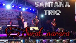 Keren! Lagu Surat Narara dihajar oleh Santana Trio