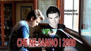 Piano Cover || Gabry Ponte ft. Danti - Che ne sanno i 2000 || [Personal] || MoP