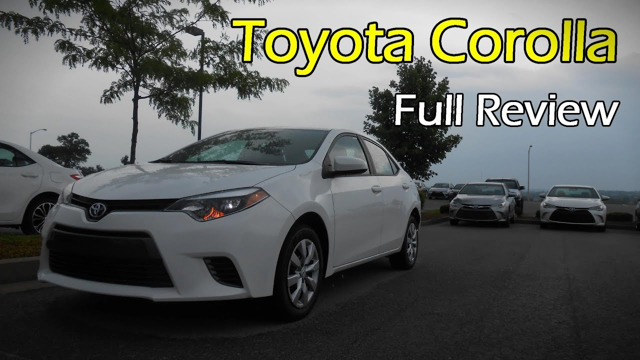 2015 2016 toyota corolla le full review youtube. Black Bedroom Furniture Sets. Home Design Ideas