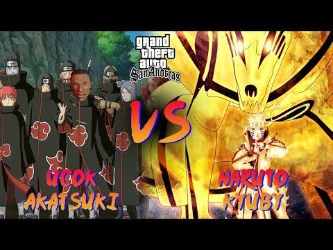 UCOK AKATSUKI VS NARUTO KYUBI, Penyelamatan Anaknya Ucok  ~ Grand Theft Auto [DYOM] #162