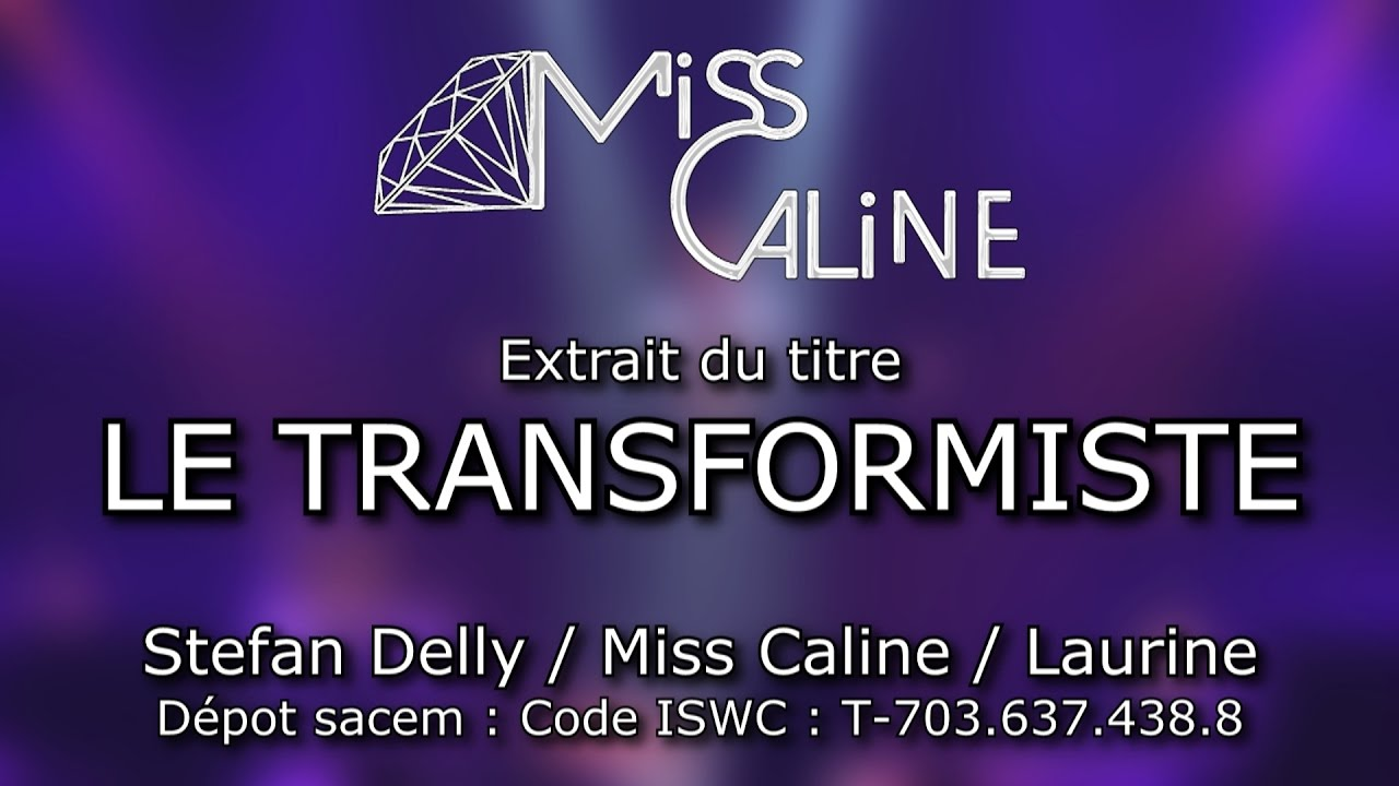 Miss Caline - Le transformiste (la chanson) 75962