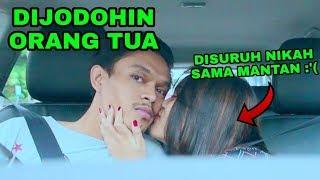 DIPRANK PACAR DIJODOHIN SAMA ORANG TUA, NIKAH SAMA MANTAN!! - Prank Indonesia