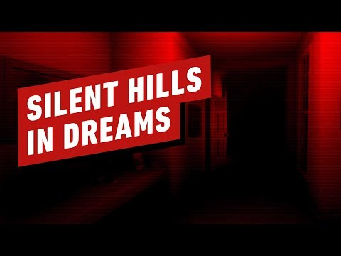 Silent Hills in Dreams