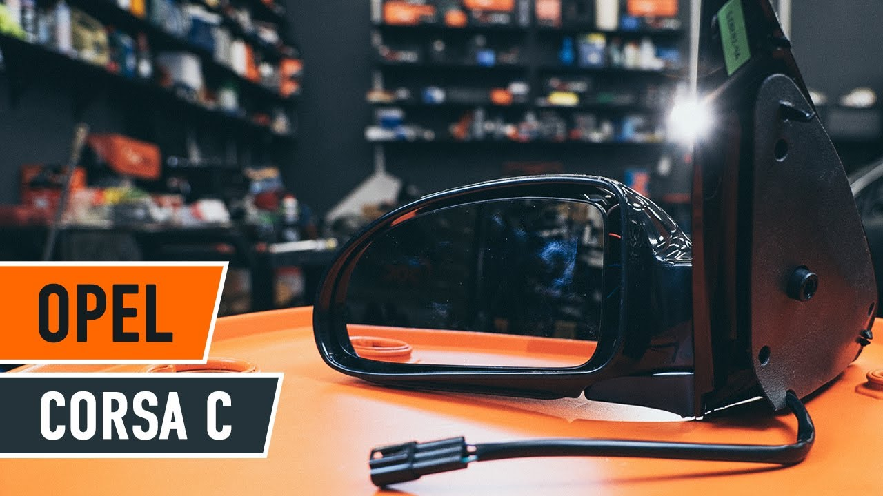How to replace Wing Mirror on OPEL CORSA C TUTORIAL | AUTODOC & How to replace Wing Mirror on OPEL CORSA C TUTORIAL | AUTODOC - YouTube