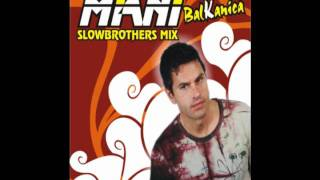 MIANI - balkanica (slowbrothers radio mix)
