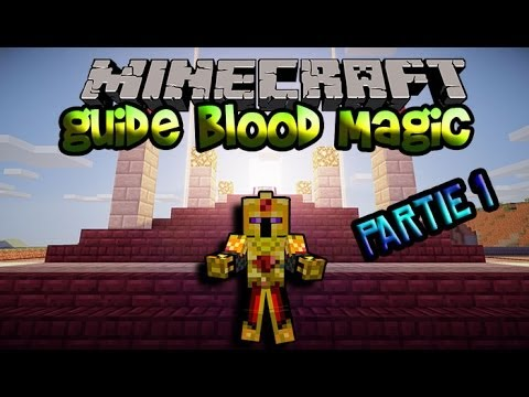 how to start blood magic minecraft