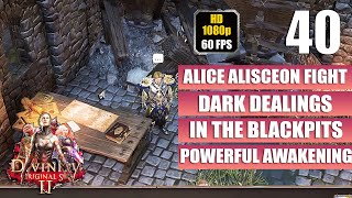 Divinity Original Sin 2 - Dark Dealings - Alice Alisceon Fight - Walkthrough Part 40 No Commentary