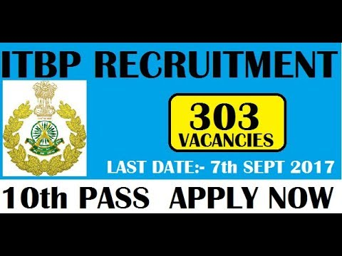 GOVERNMENT JOB 2017 || DEFENCE JOB || ITBP || APPLY NOW