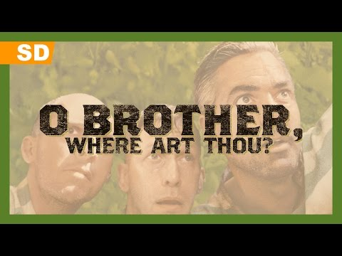 O Brother, Where Art Thou? trailers