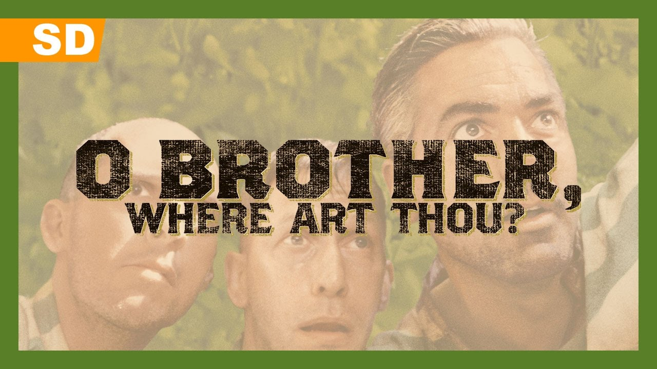 O Brother, Where Art Thou? (2000) Trailer - YouTube