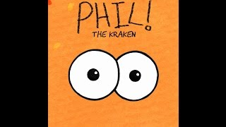 Phil The Kraken - A Children's Picture Book (HD)