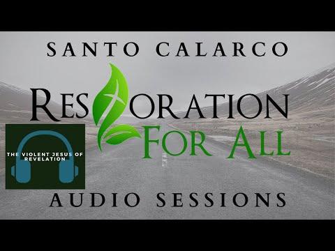 Santo Calarco - The Violent Jesus of Revelation explained