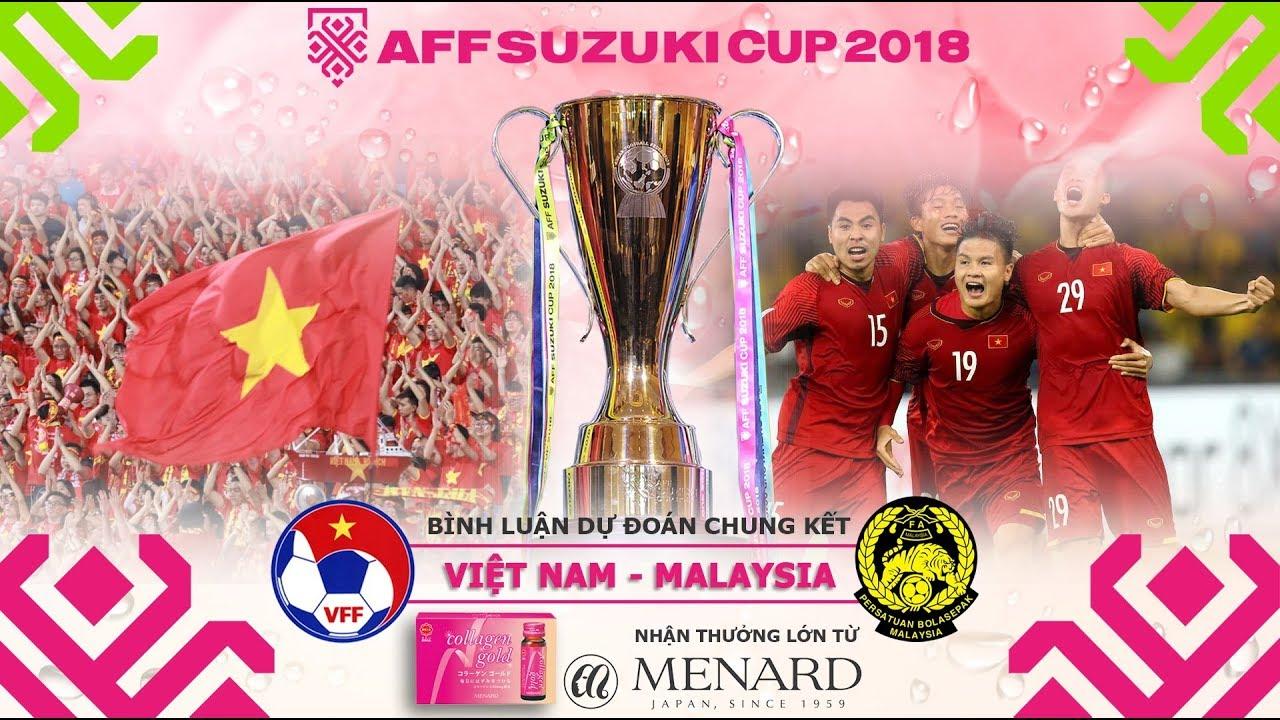 [TRỰC TIẾP] Chung kết Việt Nam vs Malaysia (19h30, 15/12): Bình luận và dự đoán. VTV6 trực tiếp