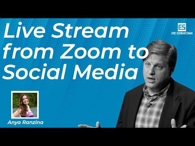 How to Live Stream for Zoom to Social Media with Restream's Anya Razina