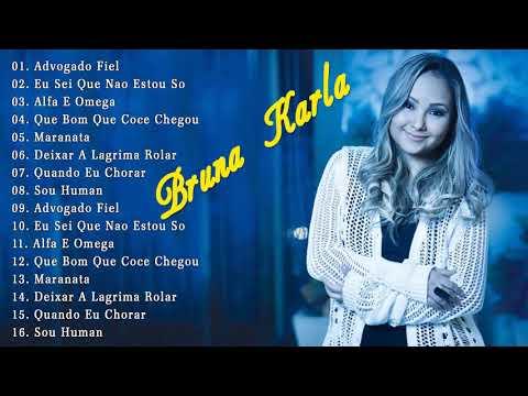 bruna-karla--as-melhores-(músicas-mais-tocadas)-[[mÚsica-gospel]]