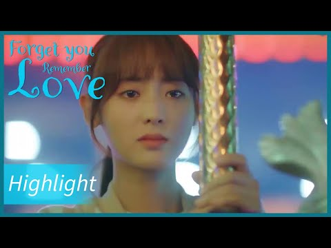 forget-you-remember-love-|-highlight-|-they-are-going-to-part-after-the-last-dating?|忘记你记得爱情|eng-sub
