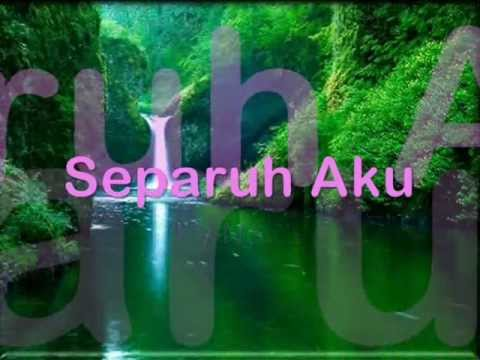 NOAH - SEPARUH AKU - LIRIK