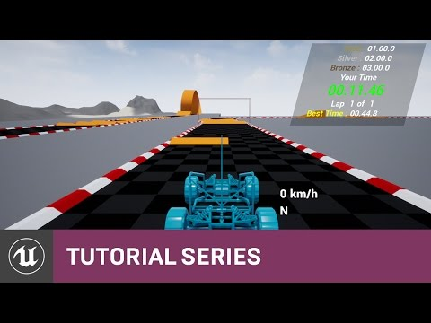 BP Time Attack Racer: In-Game HUD Creation | 11 | v4.8 Tutorial Series | Unreal Engine