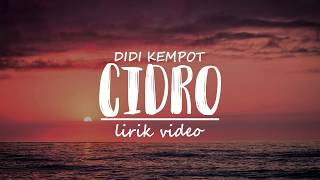 Didi Kempot - CIDRO (Lirik)