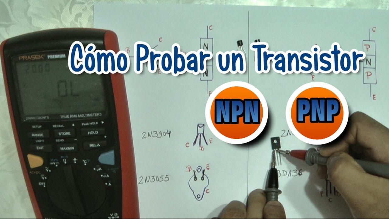 Cómo Probar un Transistor NPN - PNP - YouTube