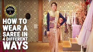 How To Wear A Saree in 4 Different Styles