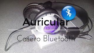 Auriculares Bluetooth Caseros Paso a Paso. #Tutoriales