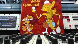 Gado Gado Speciaal Lp Deel 2  1968 Remasterd By B v d M 2014