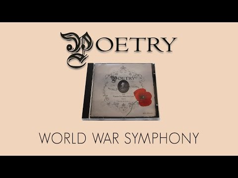 POETRY - World War Symphony (Poems by John McCrae) (Full Album) (Official 320 kbit/s Edit)