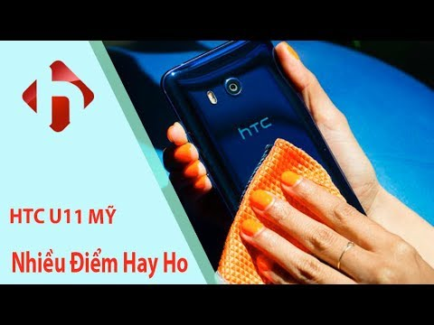 HTC U11 Mỹ -  Có Thật Sự Ăn Đứt Những Đối Thủ Trong Tầm Giá   HungMobile