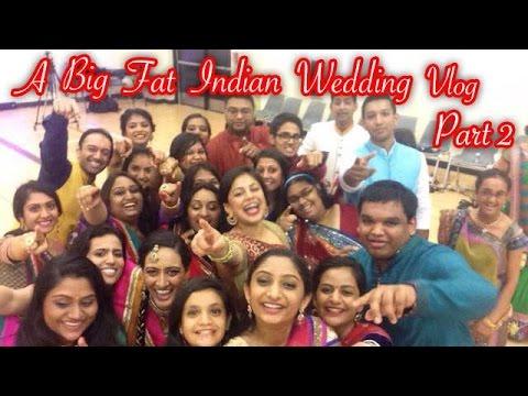 #Prujal's Big Fat Indian Wedding Vlog Part 2