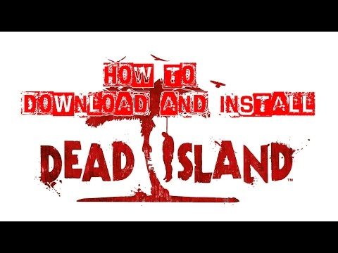 How to Download and Install Dead Island for FREE (Skidrow Torrent)