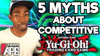 Yu-Gi-Oh! 5 Myths About Competitive Players!