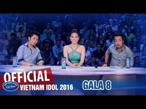 VIETNAM IDOL 2016 - GALA 8 - ĐÊM HÁT ĐÔI - FULL HD