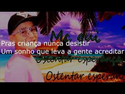 Mc Gui Ostentar Esperança + LETRA (Áudio Oficial) LANÇAMENTO 2014