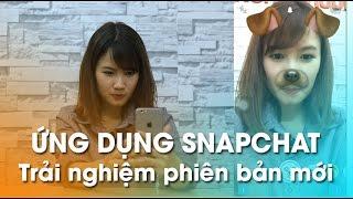 Trải nghiệm SNAPCHAT - Trở thành Hot Girl không khó cùng Phương Anh!