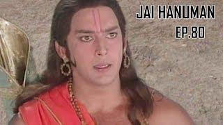 जय हनुमान | Jai Hanuman | Bajrang Bali | Hindi Serial - Full Episode 80